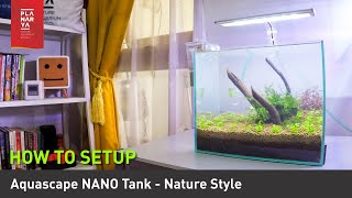 HOW TO SETUP AQUASCAPE NANO TANK - NATURE STYLE