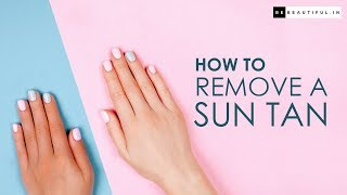 How To Remove Sun Tan From Face/Body (Hindi) | Skincare Routine For Suntan Removal | BeBeautiful