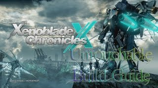 Xenoblade Chronicles X - Untouchable Build Guide