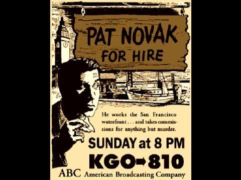 "Pat Novak For Hire  -   ""Fleet Lady""  03/06/49  (HQ) Old Time Radio Detective/Drama"