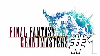 Final Fantasy Grandmasters Part 1 - The First FFXI Mobile Game!