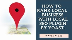 How to Configure Local SEO Plugin by Yoast for WordPress