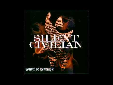 Silent Civilian - Rebirth Of The Temple (2006) Full Album