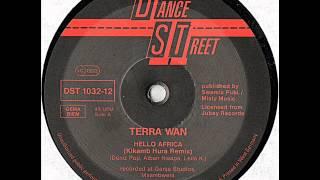 Terra Wan - Hello Africa (Kikamb Hura Remix)