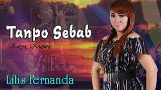 Lilis Fernanda - Tanpo Sebab