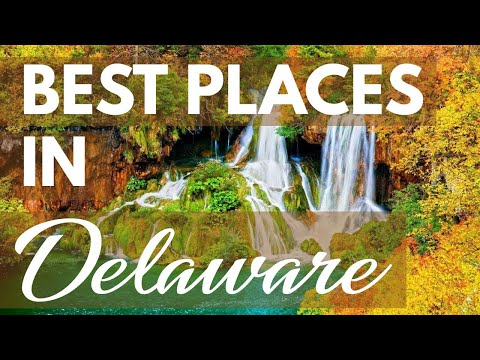 Best Places to Visit | USA Delaware