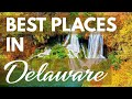 10 Best Travel Destinations in Delaware USA