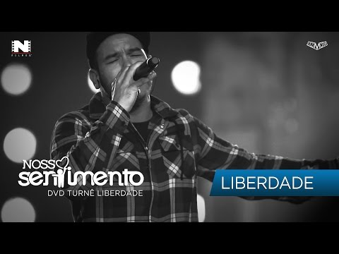 03. Liberdade (DVD Liberdade Oficial)