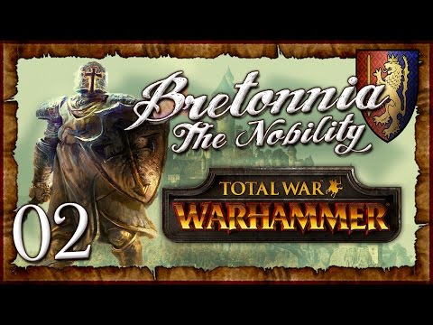 [2] The Nobility - Total War: Warhammer (Bretonnia - Radious) Campaign Lore Series