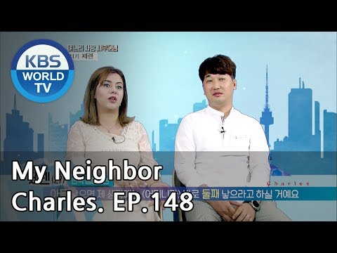 My Neighbor, Charles | 이웃집 찰스 Ep.148/Ceren came all the way from Turkey for love.[ENG/2018.07.19]