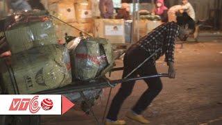 Khổ như người quê mưu sinh ở Hà Nội | VTC