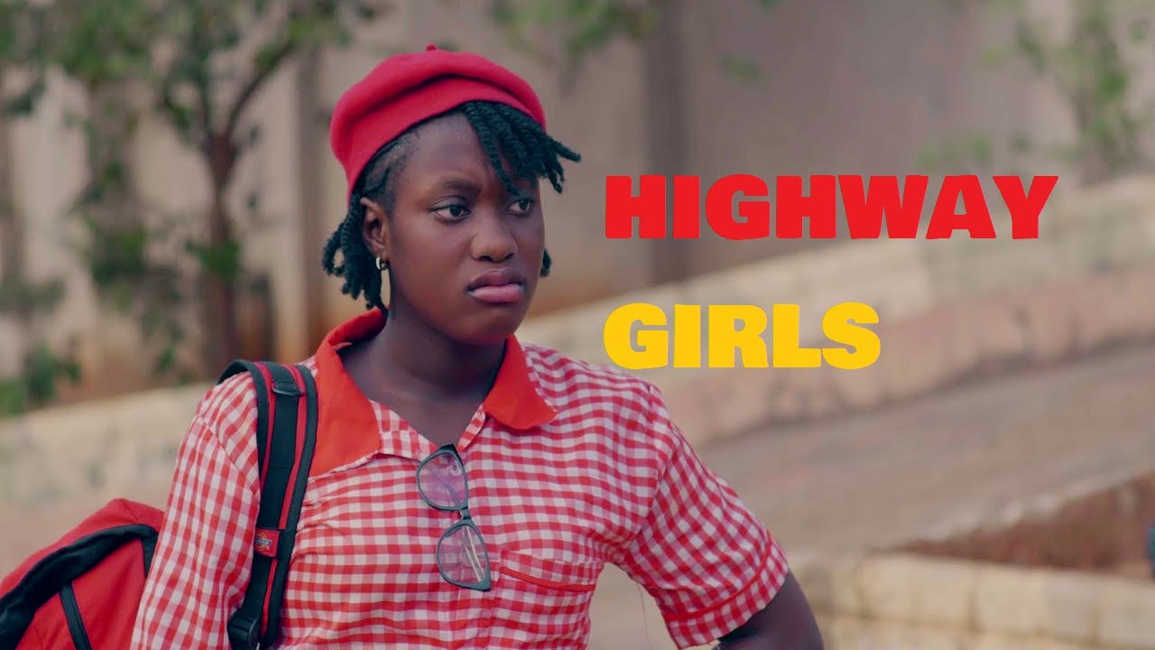Download HIGHWAY GIRLS Episode 1 - 2021 LATEST NIGERIAN NOLLYWOOD MOVIE | NOLLYWOOD WEB SERIES | NEW MOVIES