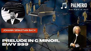 Johann Sebastian Bach Prelude in C minor, BWV 999