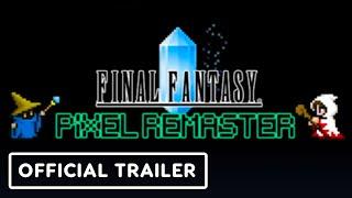 Final Fantasy Pixel Remaster - Announcement Trailer | E3 2021