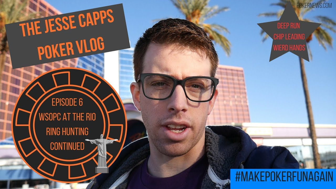The Jesse Capps Poker Vlog- Episode 6 Ring Hunting from the Rio