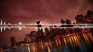 Zac Waters - Zenit (Original Mix)