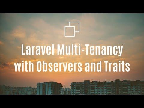 [Live-Coding] Laravel Multi-Tenancy with Single Trait