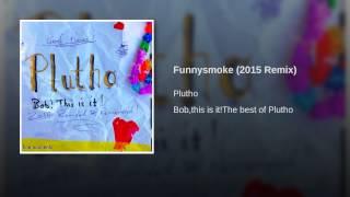 Funnysmoke (2015 Remix)