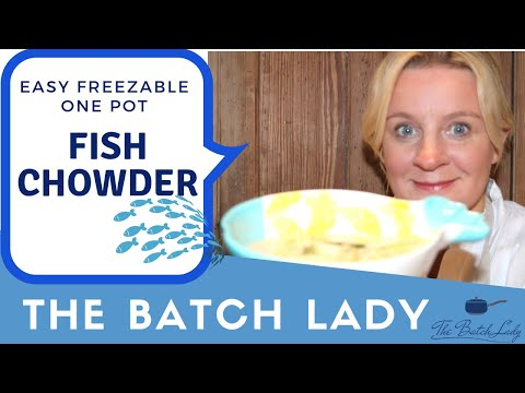 Easy, Freezable One-pot Fish Chowder