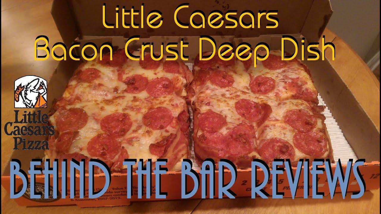 Little Caesars Bacon Crust Deep Dish Behind The Bar Liquor Food