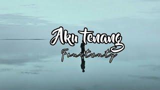 Aku Tenang Fourtwnty Cover By Tami Aulia