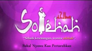 Solehah TV AlHijrah (Solehah by Lyrics)