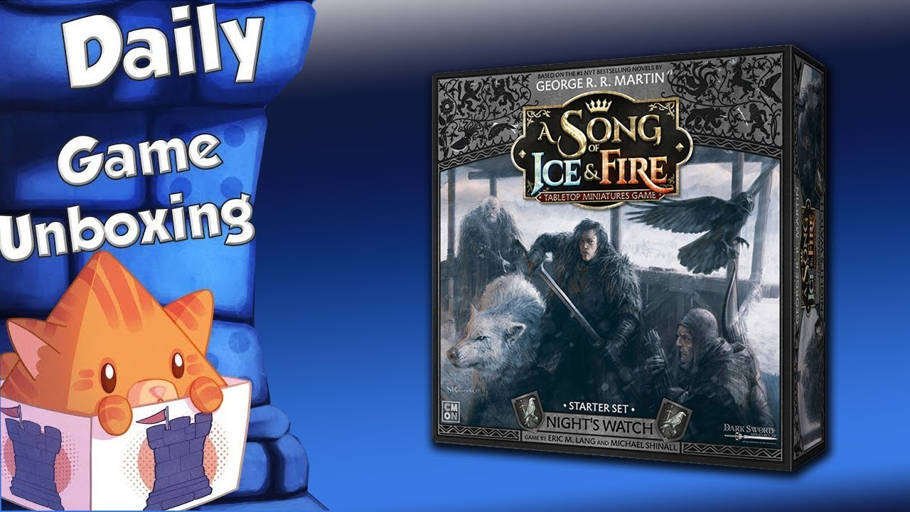 Daily Game Unboxing Song Of Ice And Fire Nights Watch Starter Set
