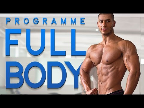 Programme FULL BODY | MUSCULATION avec Nassim SAHILI
