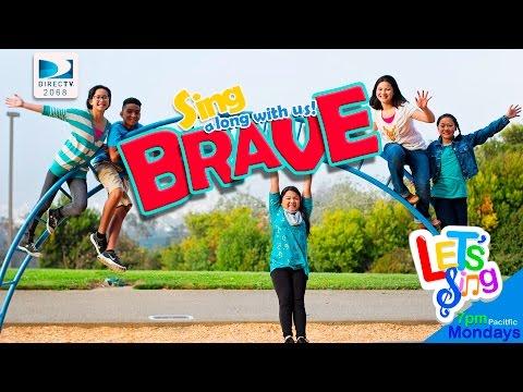 Let's Sing: Brave