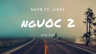 Ngược (part 2) - Huy ft. Lizay