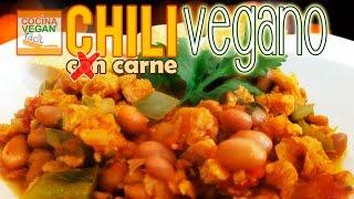Chili con carne vegano (de soya) – Cocina Vegan Fácil