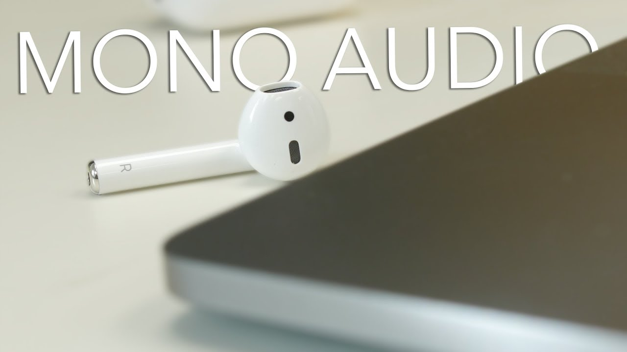 638686bfc6b Why and how to enable mono audio for your AirPods or other headphones