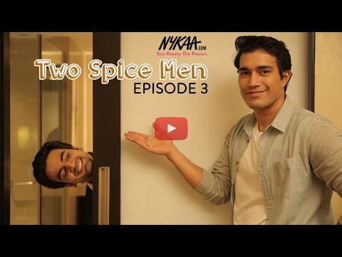 Nykaa's TWO SPICE MEN   Episode 3   Since when did love become about what you wear? from YouTube · Duration:  5 minutes 5 seconds