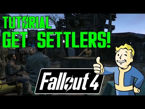 Fallout 4 Tutorial - How To  Recruit Settlers To Your Settlement