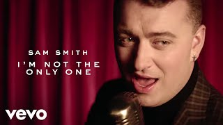 Sam Smith - I39m Not The Only One Official Video