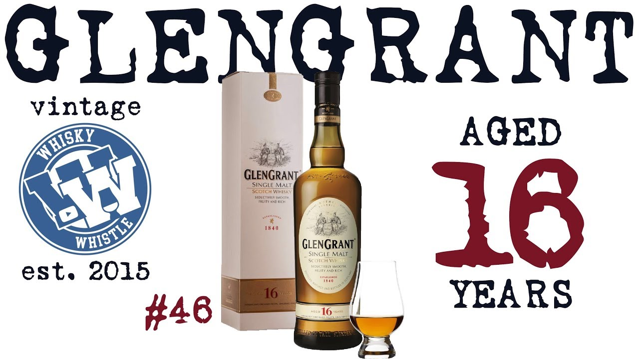 Glen Grant Aged 16 Years Single Malt Scotch Whisky: WhiskyWhistle Whisky Review 46