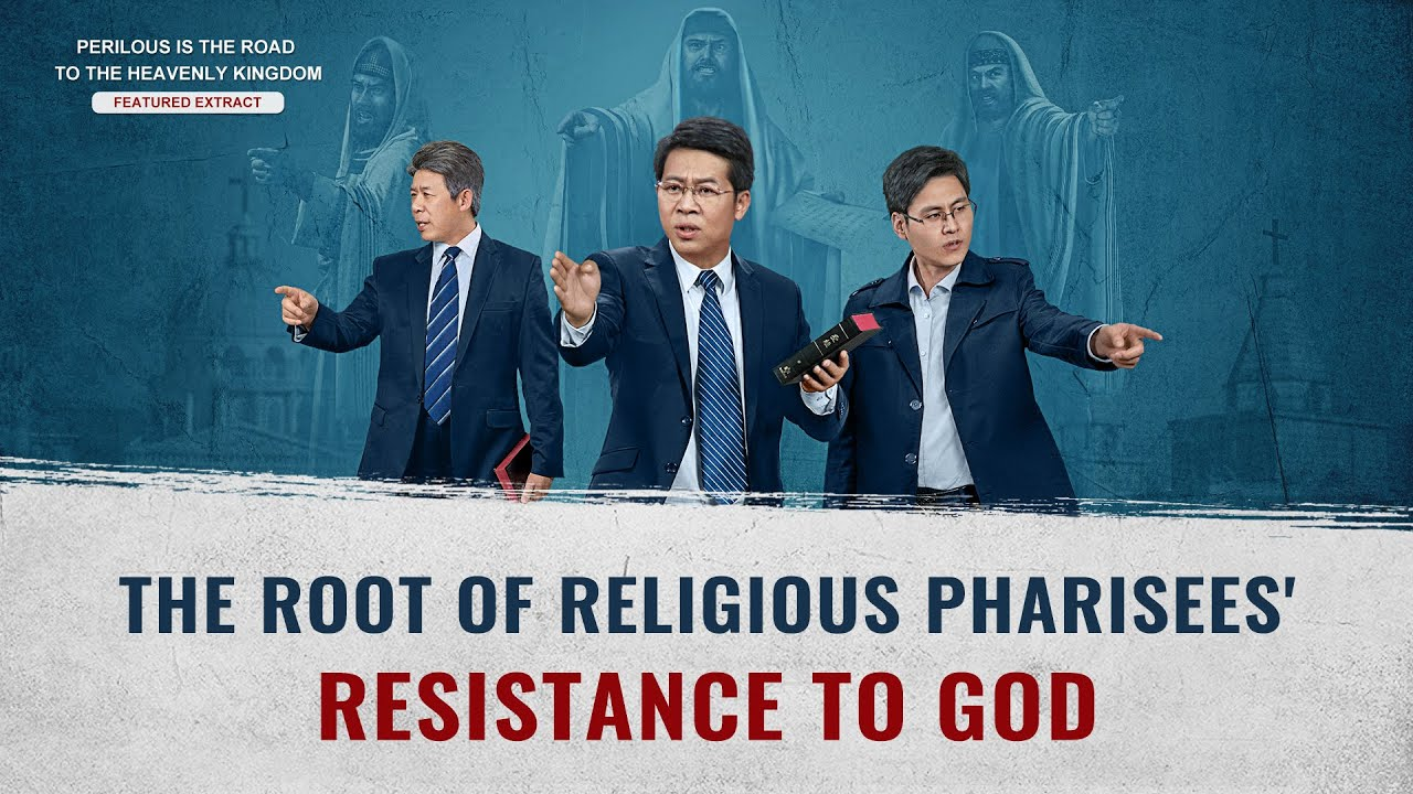 "Gospel Movie Extract 5 From ""Perilous Is the Road to the Heavenly Kingdom"": Why Do the Pharisees Oppose God?"