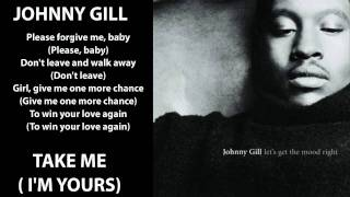 Johnny Gill - Take Me (I'm Yours) 1996 Lyrics Included