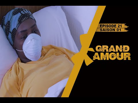 Grand Amour - Episode 21 - Saison 1 [Partie 3/4]