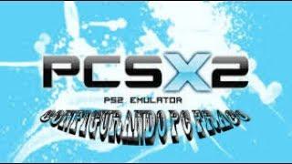 CONFIGURANDO PCSX2 1 4 0 PC FRACO