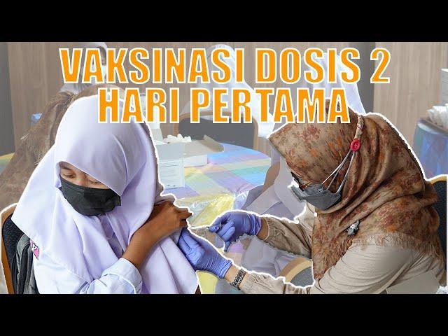 Vaksinasi Dosis 2 (Hari Pertama)