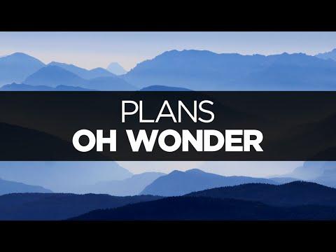 Lyrics Oh Wonder Plans