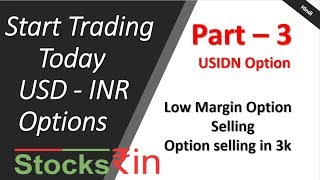 Currency USDINR Trading Part-3. Low marring Option trading explained in Hindi