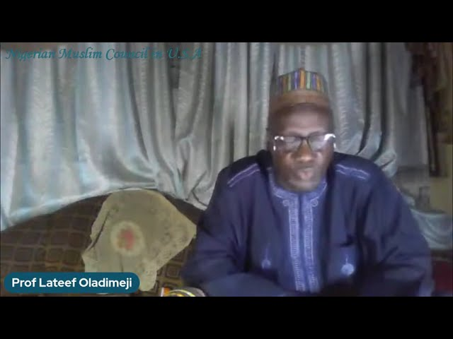 Muslims and the Contemporary Challenges   Prof. Lateef Oladimeji