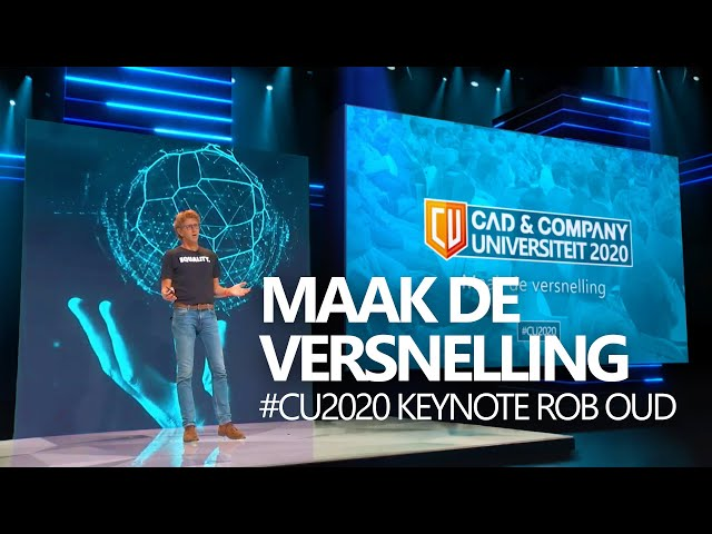 Maak de versnelling - Managementkeynote door Rob Oud | CAD & Company