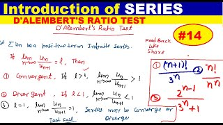 #14 D'ALEMBERT'S RATIO TEST FOR CONVERGENCE OF SERIES | Introduction of Series | Series problem