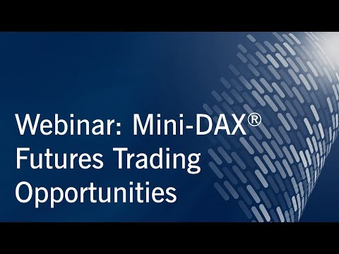 Webinar: Mini-DAX® Futures Trading Opportunities