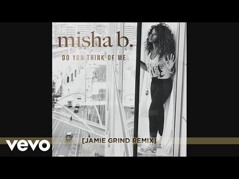 Misha B - Do You Think Of Me (Jamie Grind Remix)