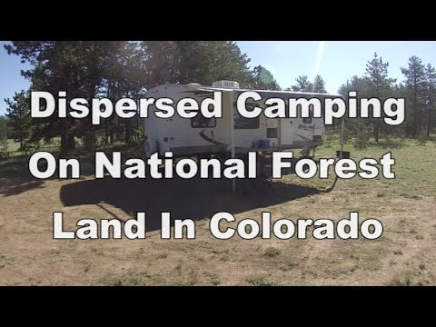 Dispersed Camping On National Forest Land In Colorado