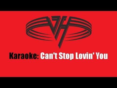 Karaoke: Van Halen / Can't Stop Lovin' You